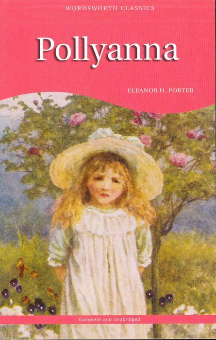 Роман «Полианна» американской писательницы Элинор Портер